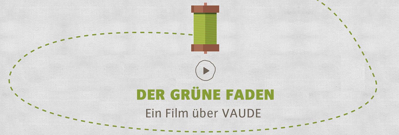 Vaude Video der grüne Faden